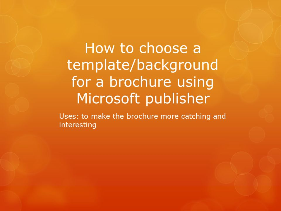 How To Choose A Templatebackground For A Brochure Using Microsoft