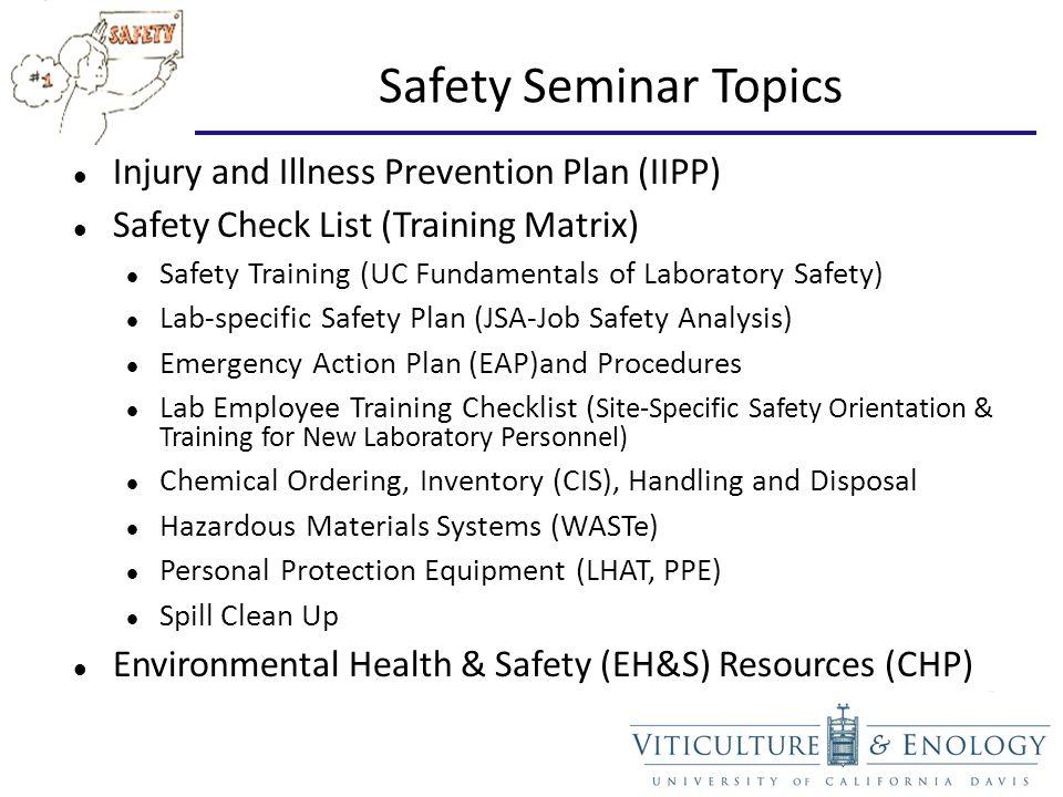 Lab Safety Seminar Alphabet Soup EH&S, IIPP, JSA (JHA), EAP