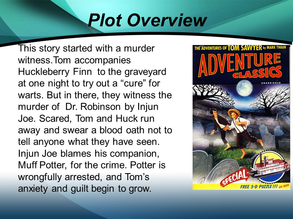 the adventures of tom sawyer summary in 200 words