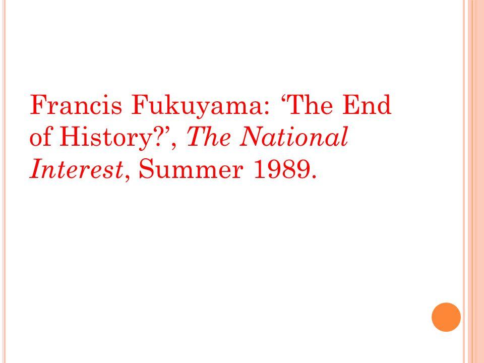 fukuyama end of history essay
