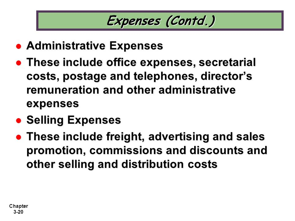 Expenses (Contd.) Administrative Expenses