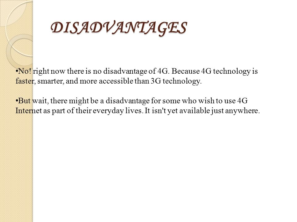 advantages and disadvantages of 4g technology