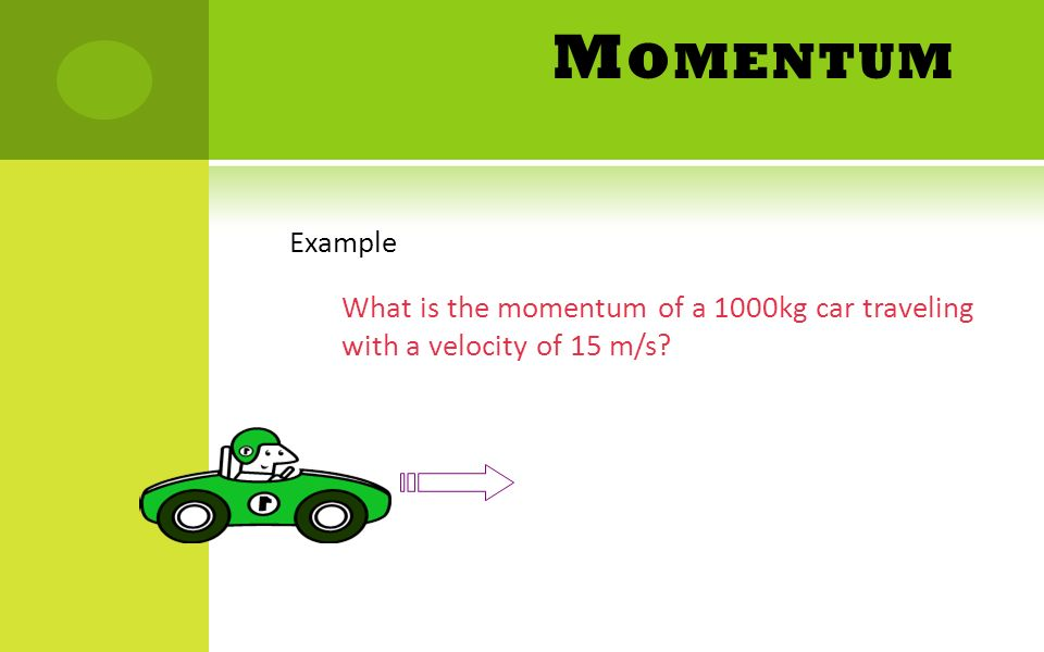 Learning Target Swbat Solve Problems Using Momentum And Impulse