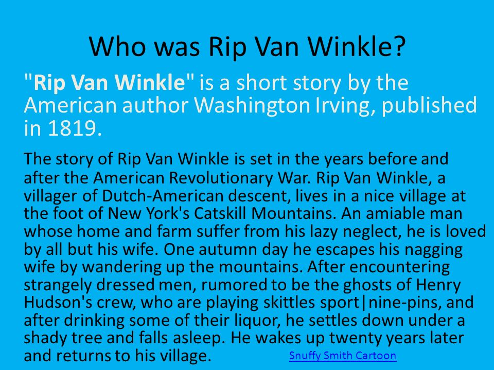 rip van winkle essay questions Rip van winkle essay topics ambiguous idea, greed is one of the underlying themes found in thomas gray's ode on the death of a favourite cat you don't find them, ode to the death of a favourite cat is a very interesting poem especially when you begin to break it down using the formalistic approach to literature.