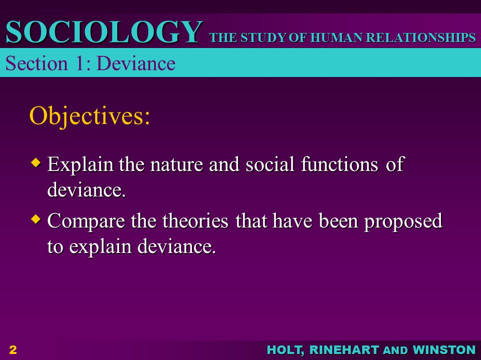Objectives: Section 1: Deviance