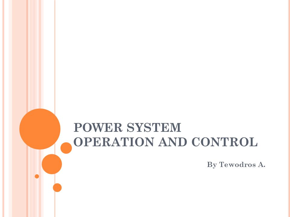 POWER SYSTEM OPERATION AND CONTROL - ppt download
