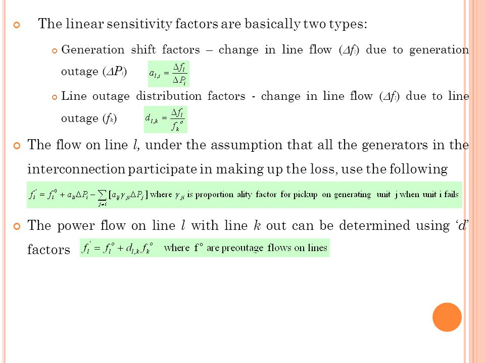 The linear sensitivity factors are basically two types: