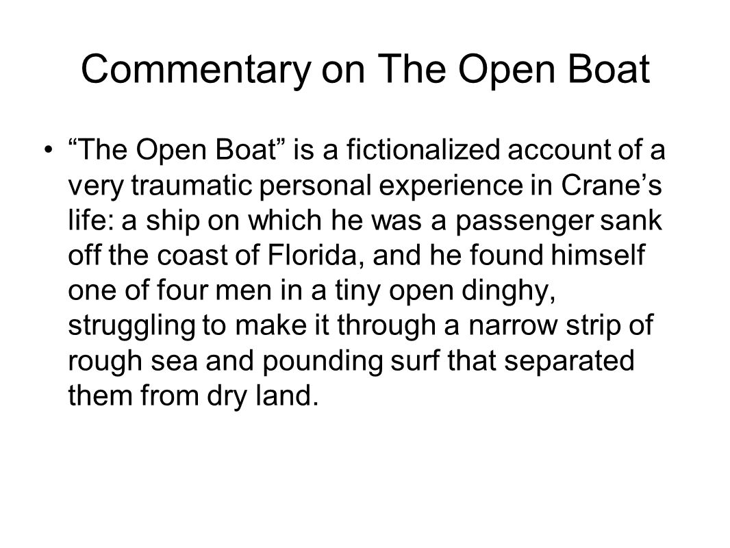 examples of naturalism in the open boat