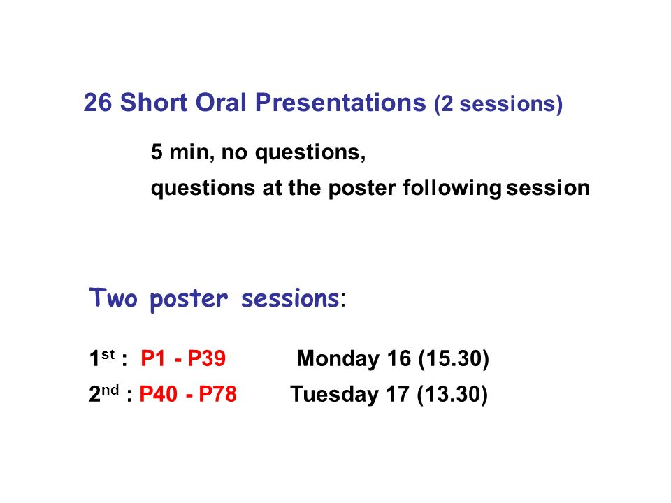 26 Short Oral Presentations (2 sessions)