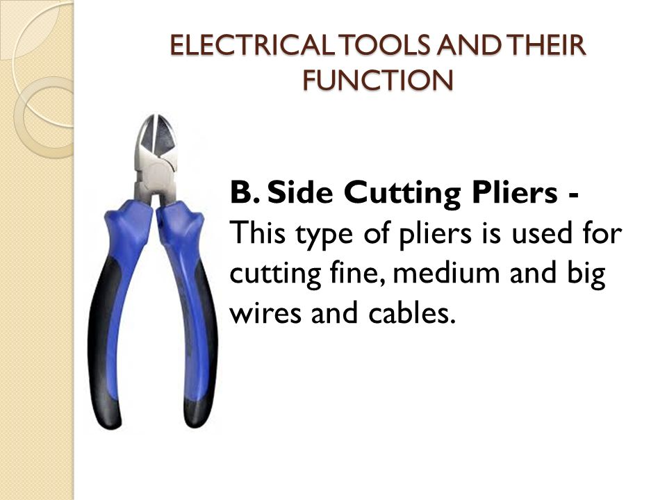 electrical tools and its function ppt video online download rh slideplayer com Crimping Tool house wiring tools and their uses