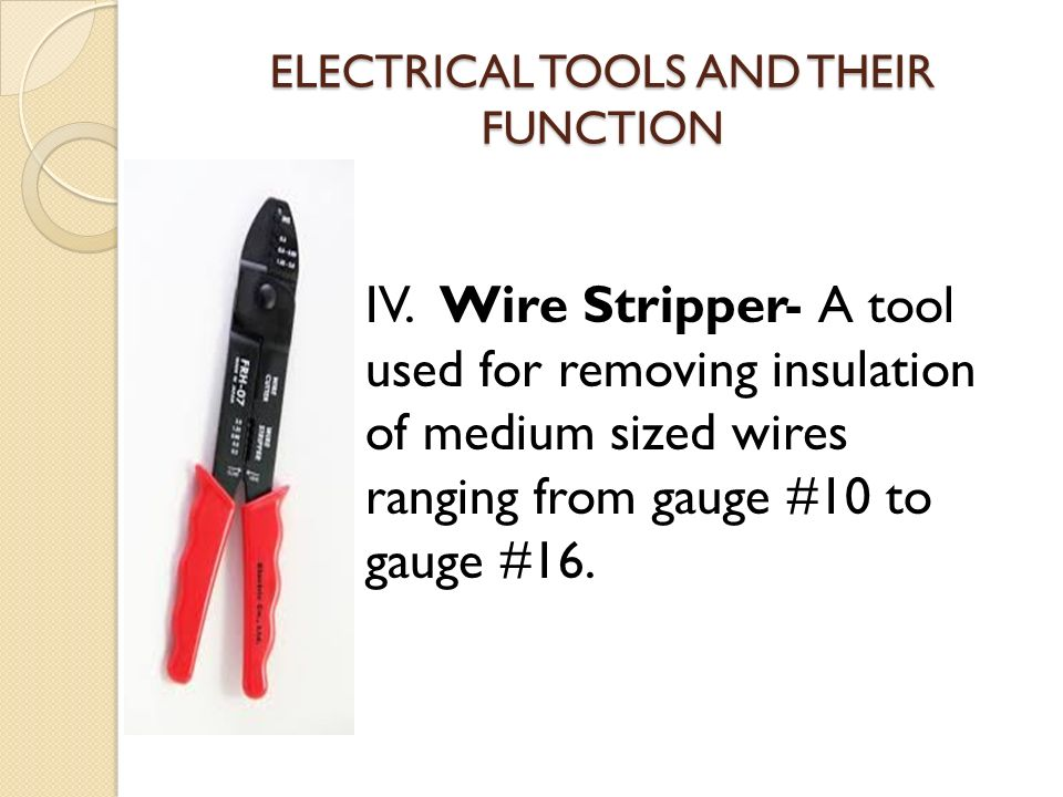 Electrical Tools And Its Function Ppt Video Online Download