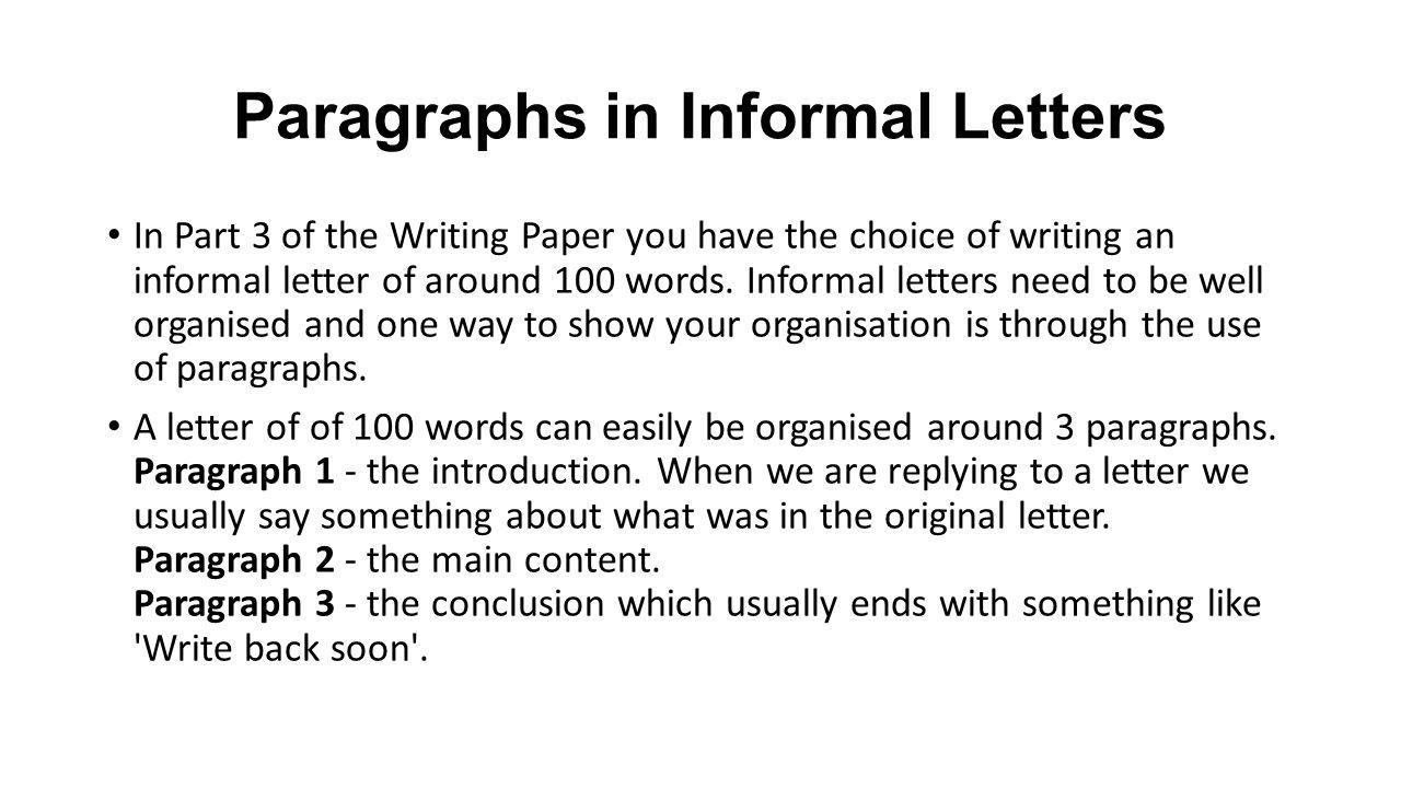 paragraphs in informal letters