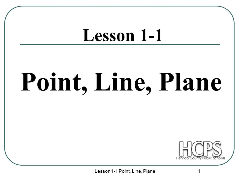 Lesson 1-1 Point, Line, Plane - ppt download