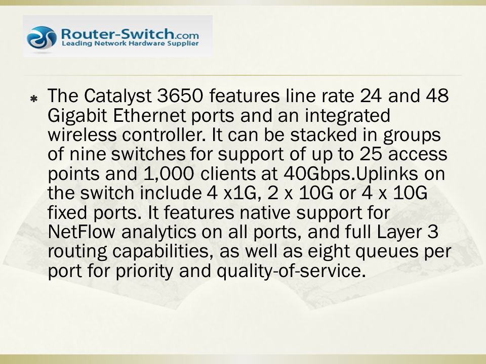 New Catalyst 3650 Series Switch for Wired/Wireless