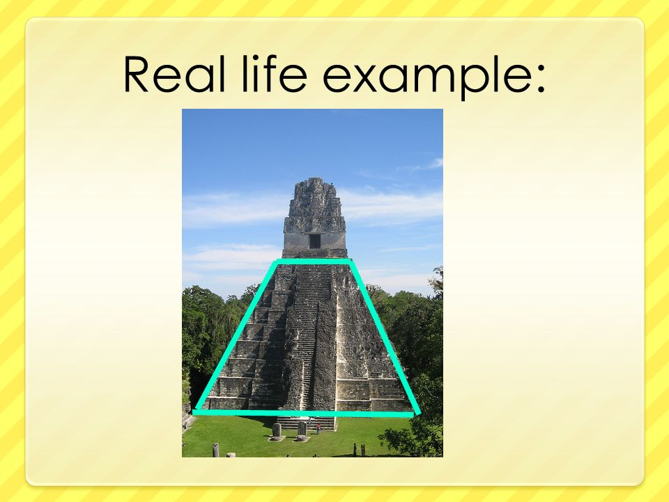 Examples of trapezoids in real life
