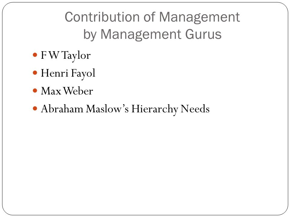 Contribution of Management by Management Gurus