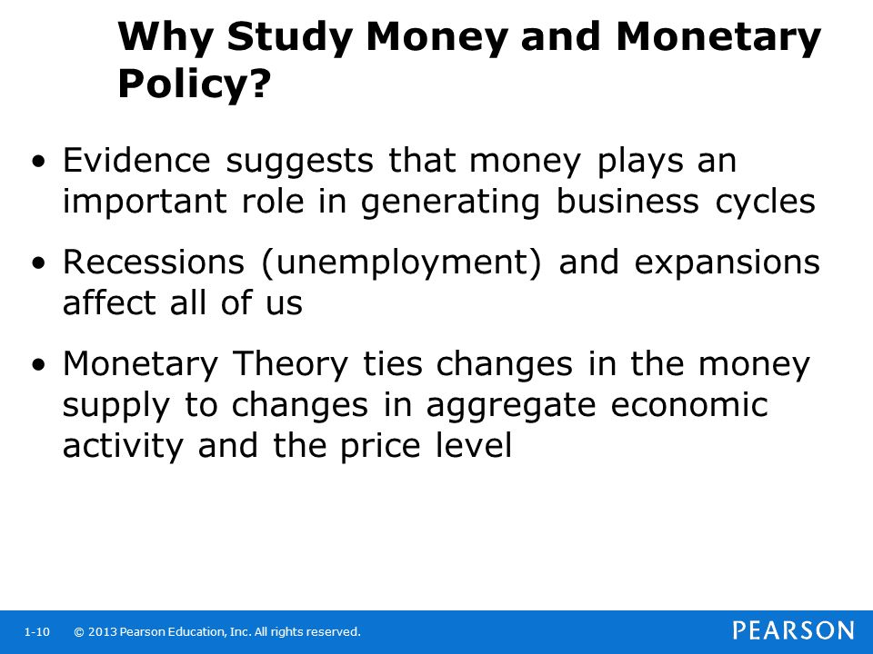 Why Study Money and Monetary Policy