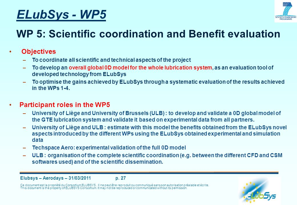 ELubSys - WP5 WP 5: Scientific coordination and Benefit evaluation