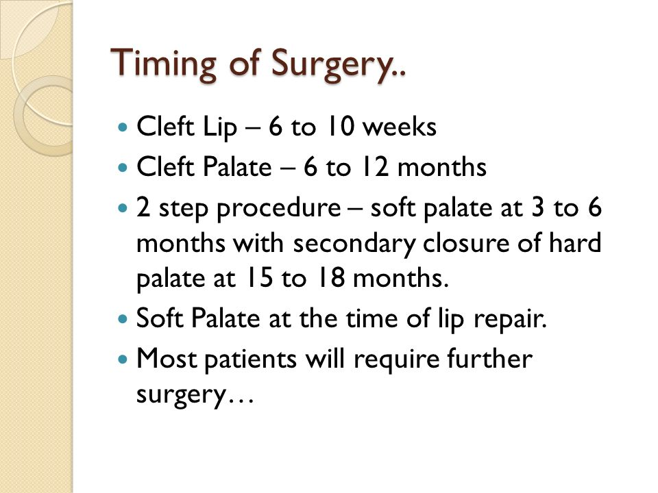 Anaesthesia for cleft lip and palate surgery.