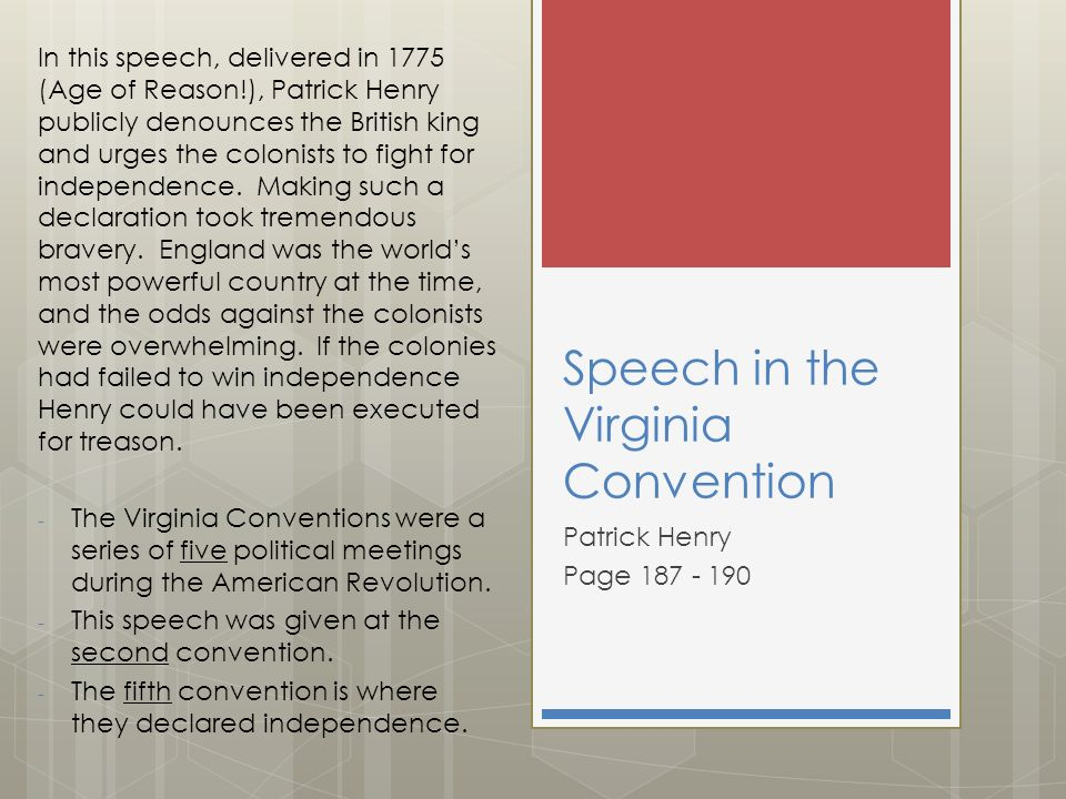 speech to the virginia convention 30 speech to the virginia convention copyright © by holt, rinehart and winston all rights reserved we can hope to arrive at truth, and fulfill the great.
