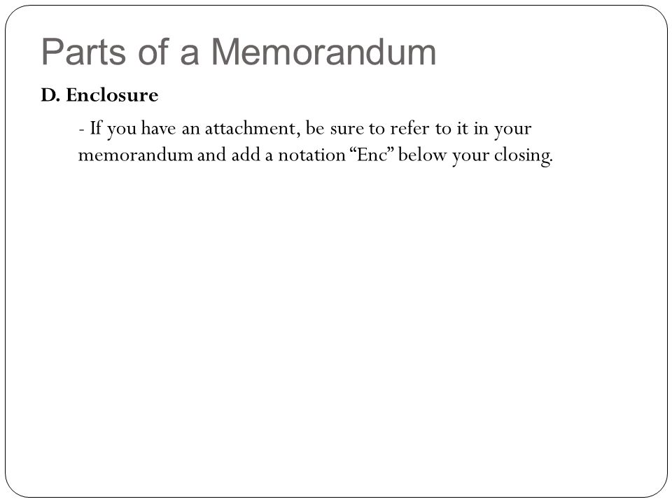 parts of a memorandum d enclosure