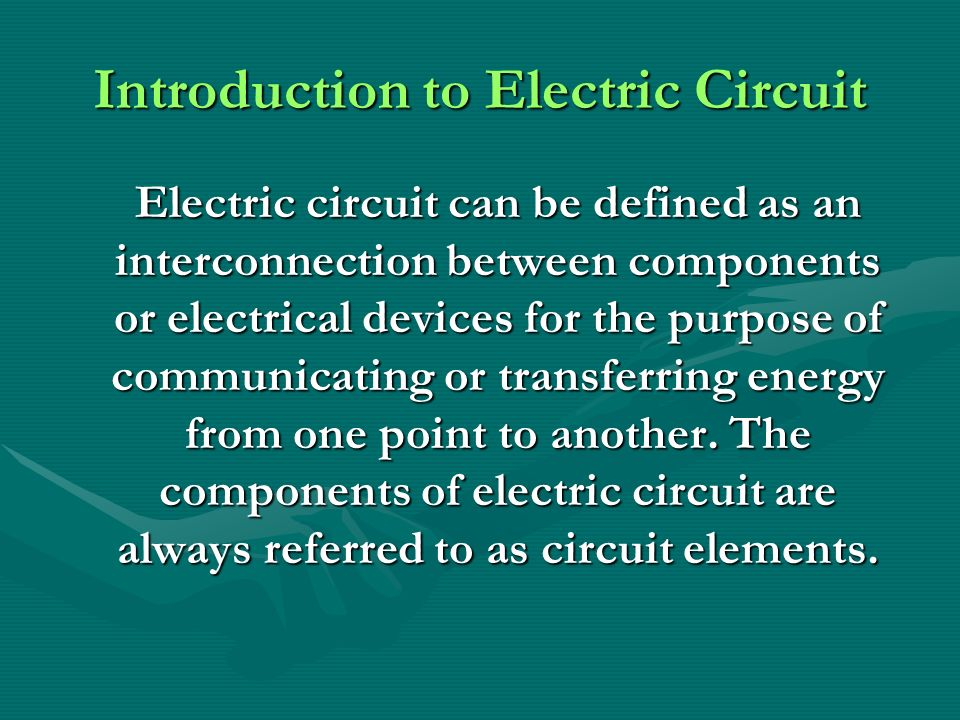chapter 1 introduction to electric circuit ppt video online downloadintroduction to electric circuit