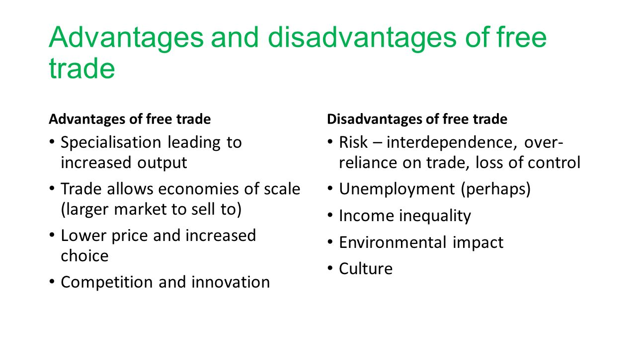 free trade advantages and disadvantages