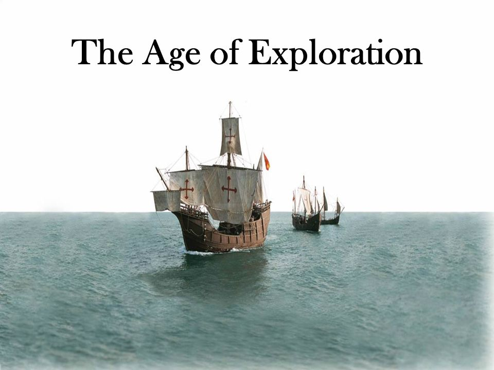 Age Of Exploration Ppt: Ppt Video Online Download