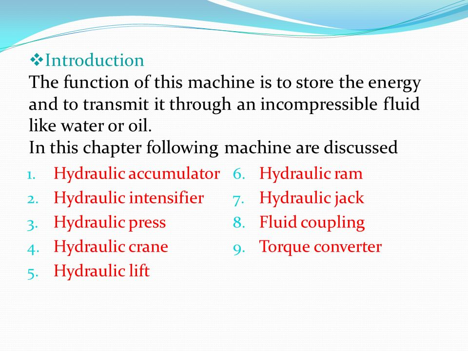 Miscellaneous Hydraulic Machine - ppt video online download