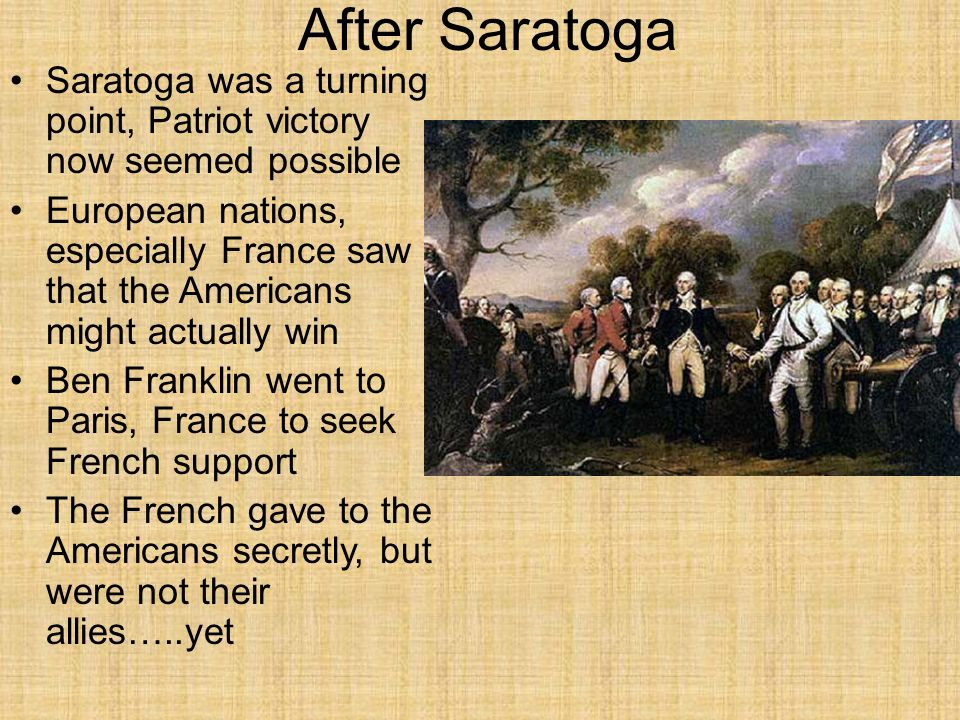 after saratoga saratoga was a turning point patriot victory now seemed possible