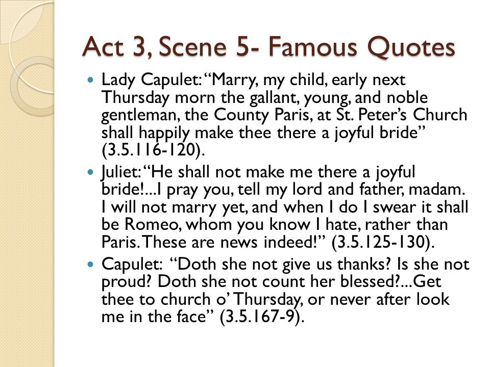 Act 3, Scene 5- Famous Quotes