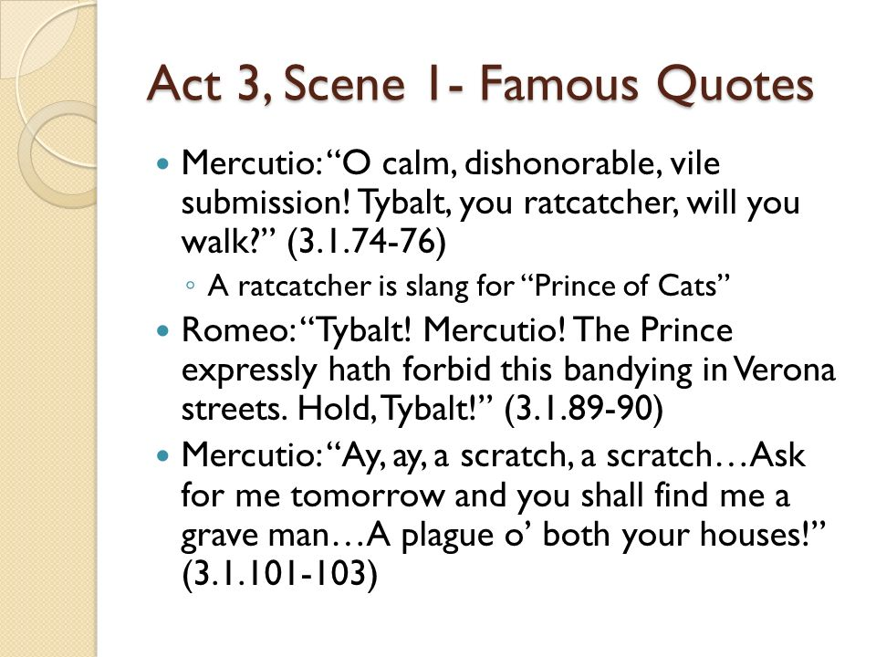 Act 3, Scene 1- Famous Quotes
