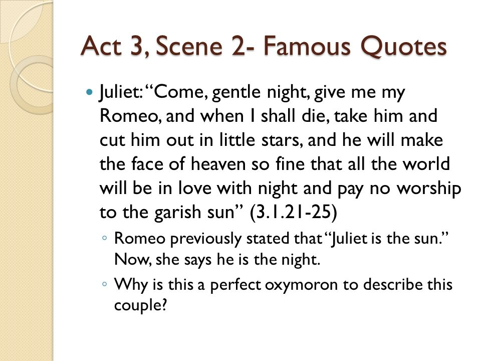 Act 3, Scene 2- Famous Quotes