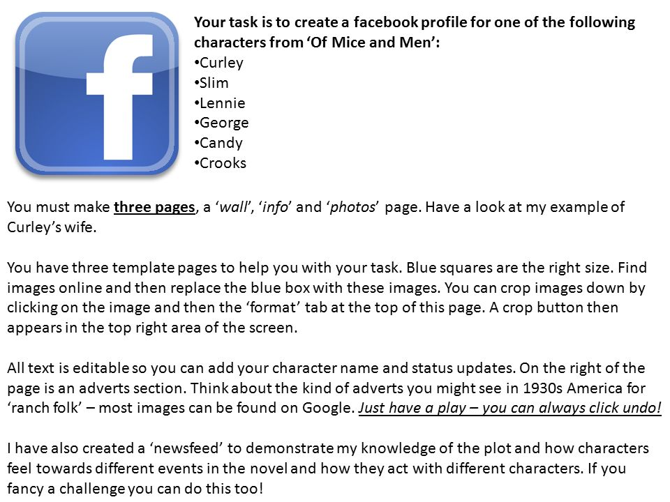 your task is to create a facebook profile for one of the following