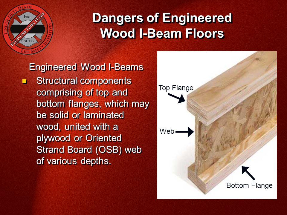 Dangers Of Engineered Wood I Beam Floors