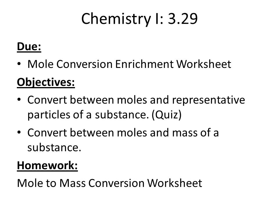 Objectives Chemical Reaction Examwill Include Lab From Yesterday. Chemistry I 329 Due Mole Conversion Enrichment Worksheet. Worksheet. Mole Conversion Worksheet At Mspartners.co