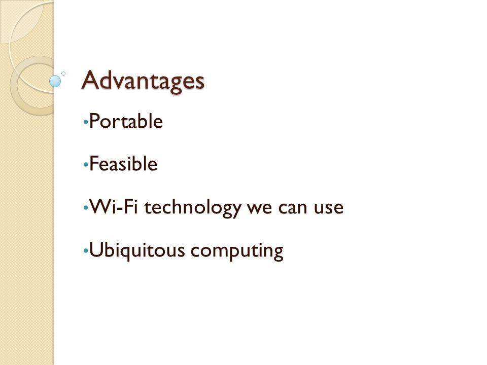 Portable Feasible Wi-Fi technology we can use Ubiquitous computing