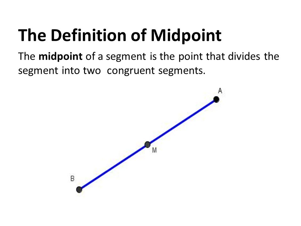 geometry section 1 3 midpoint ppt download