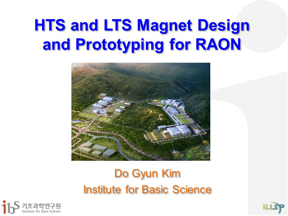 HTS and LTS Magnet Design and Prototyping for RAON - ppt download