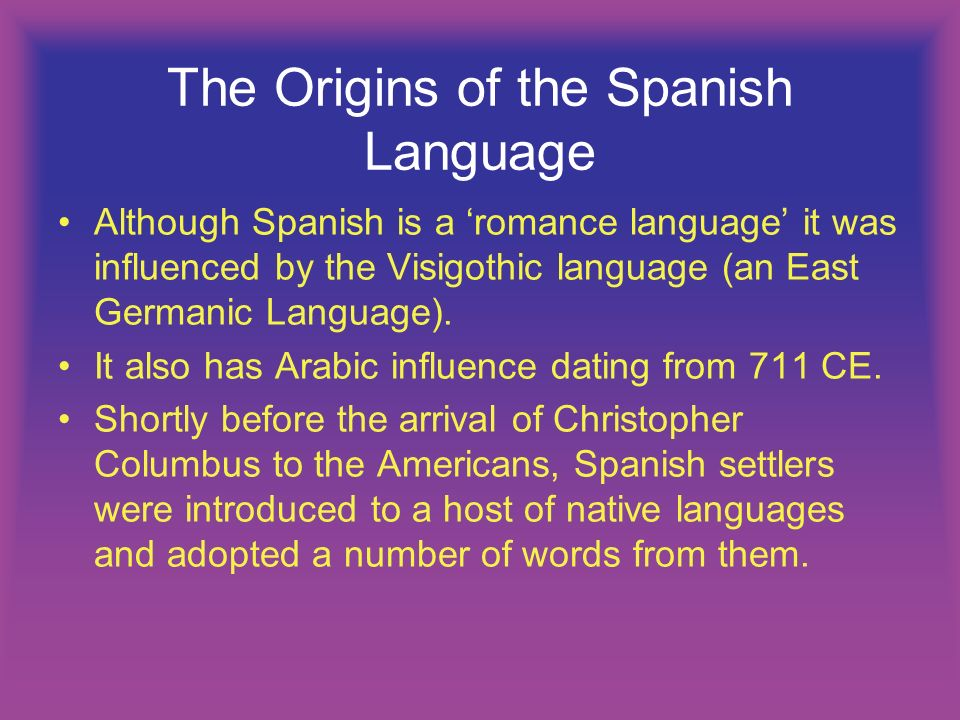 The Origins of the Spanish Language