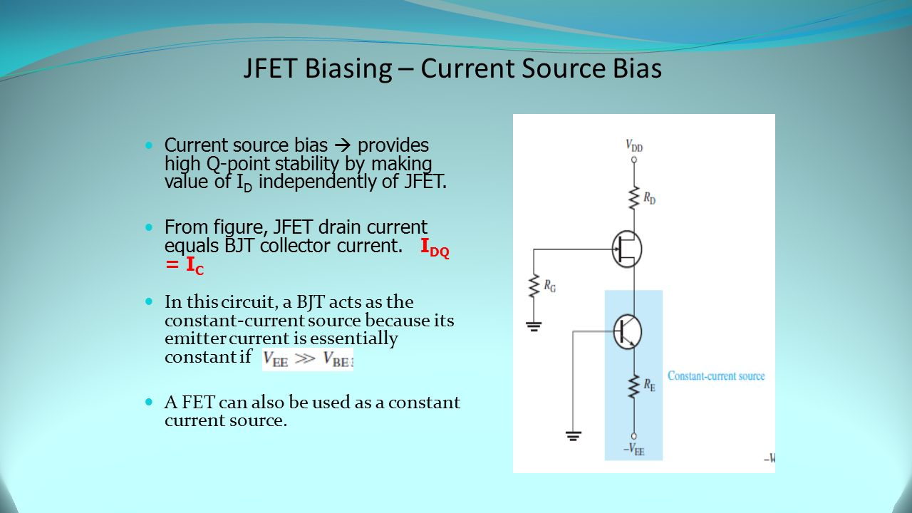 Chapter 6 Field Effect Transistors Fets Ppt Video Online Download How Do I Keep My Constant Current Source Jfet Biasing Bias