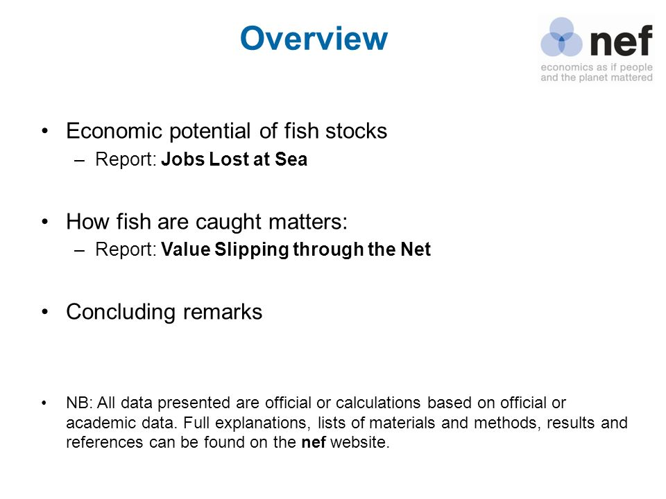 Overview Economic potential of fish stocks