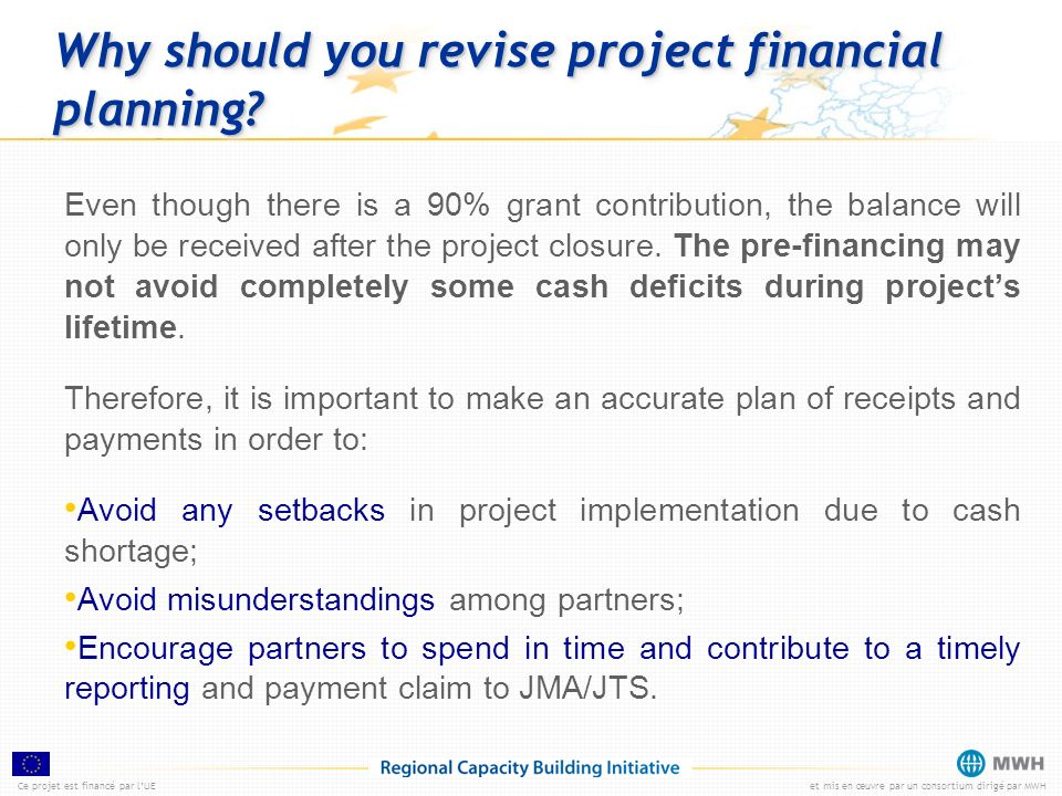 Why should you revise project financial planning