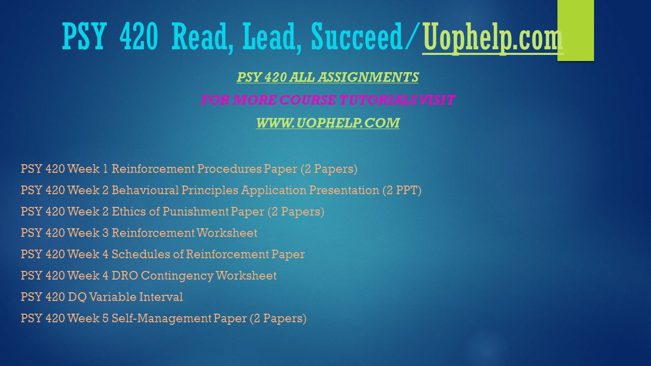 Psy 420 Read Lead Succeeduophelp Ppt Download