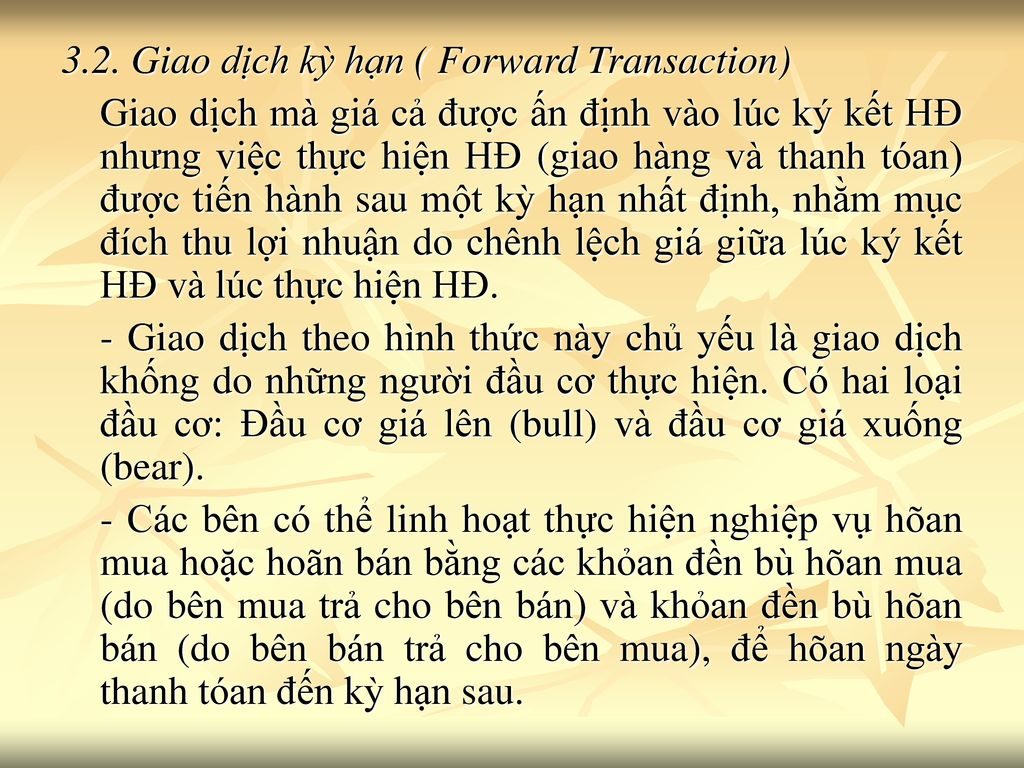 3.2. Giao dịch kỳ hạn ( Forward Transaction)