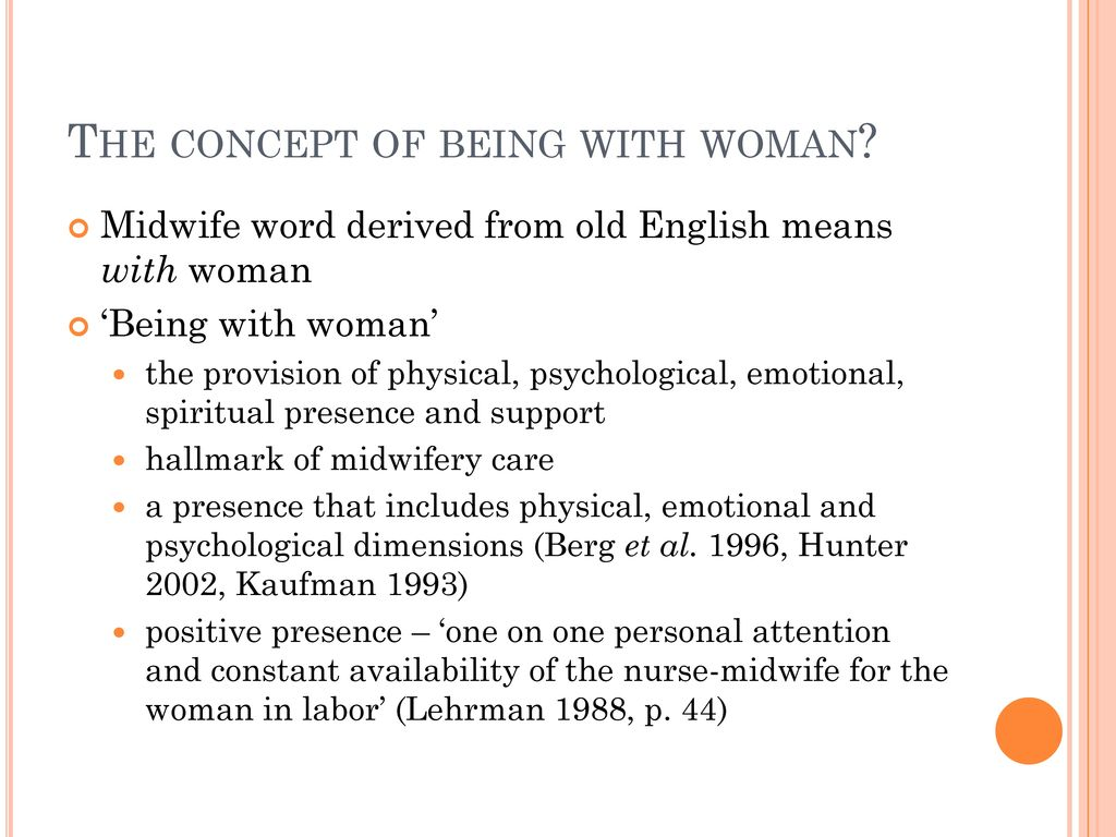 Being with woman': a fact or Myth for women with a