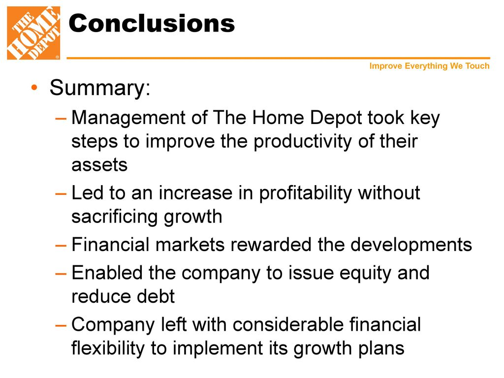 cd6ea80f6d Conclusions Summary: Management of The Home Depot took key steps to improve  the productivity of