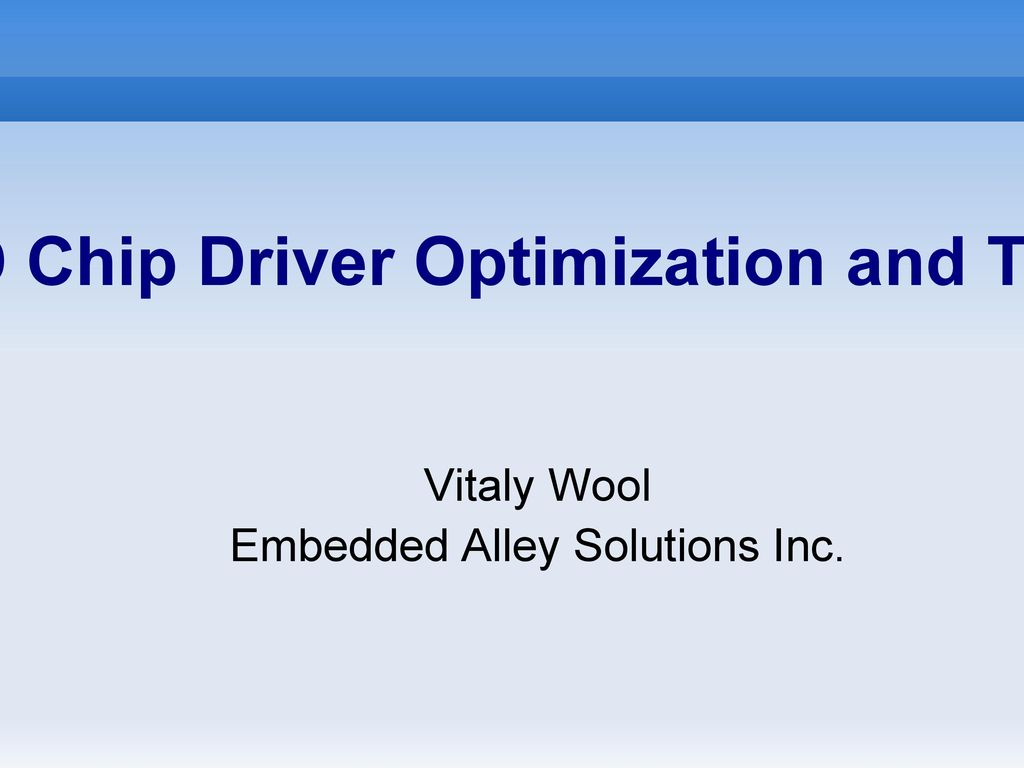 NAND Chip Driver Optimization and Tuning - ppt download