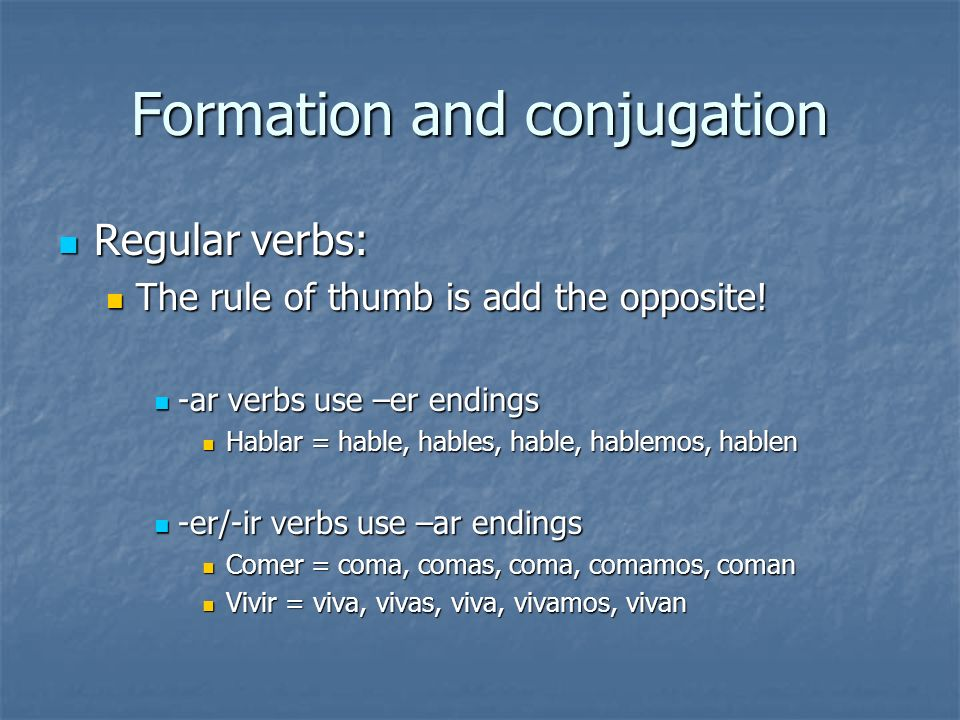 Formation and conjugation
