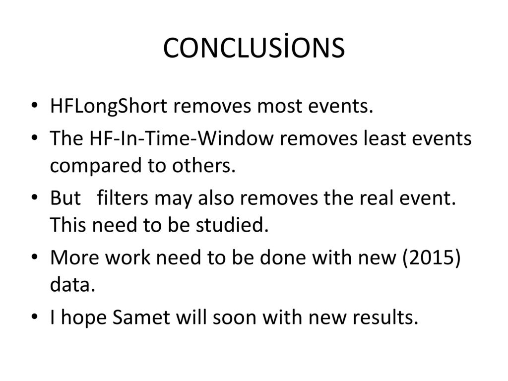 CONCLUSİONS HFLongShort removes most events.